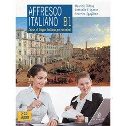 Affresco italiano B1. Corso di lingua italiana...