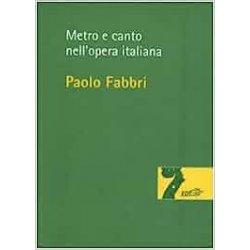 Metro e canto nellopera italiana di Paolo Fabbri