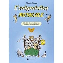 Lenigmistica musicale. Corso di teoria musicale...