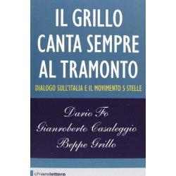 Il Grillo canta sempre al tramonto. Dialogo...