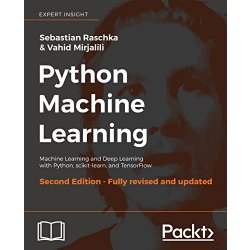 Python Machine Learning Machine Learning and Deep...