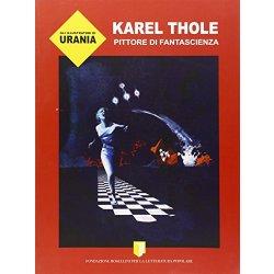 Gli illustratori di Urania. Karel Thole, pittore...