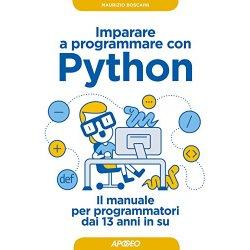 Imparare a programmare con Python. Il manuale per...