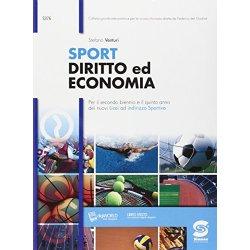 Sport diritto ed economia. Con e-book. Con...