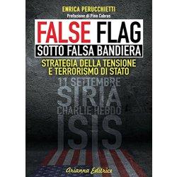 False flag. Sotto falsa bandiera
