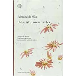 UnEredita Di Avorio E Ambra di De Waal Edmund