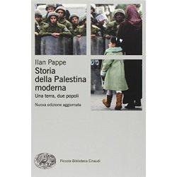 Storia della Palestina moderna. Una terra, due...