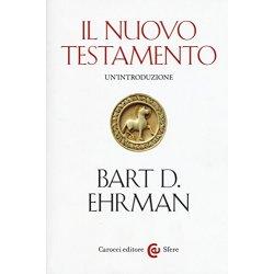 Il Nuovo Testamento. Unintroduzione