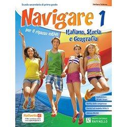 Navigare. Italiano, storia, geografia. Per la...