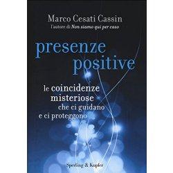 Presenze positive. Le coincidenze misteriose che...
