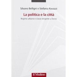 La politica e la città. Regime urbano e classe...