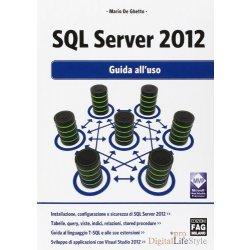 SQL Server 2012. Guida alluso