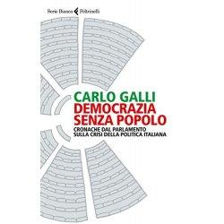 Democrazia senza popolo. Cronache dal parlamento...