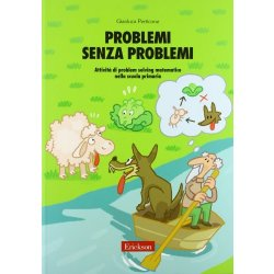 Problemi senza problemi. Attività di problem...