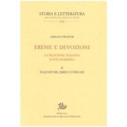 Eresie e devozioni. La religione italiana in età...