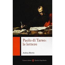Paolo di Tarso le lettere. Chiavi di lettura