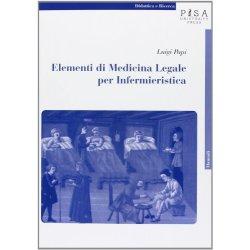 Elementi di medicina legale per infermieristica