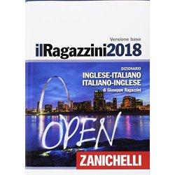 Il Ragazzini 2018. Dizionario inglese-italiano,...