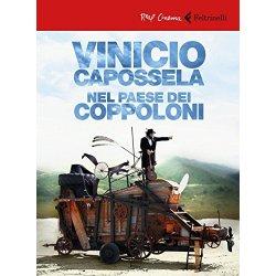 Vinicio Capossela. Nel paese dei coppoloni. DVD....