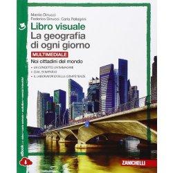 Libro visuale. La geografia di ogni giorno. Con...