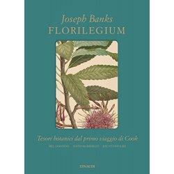 Florilegium. Tesori botanici del primo viaggio di...