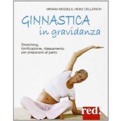 Ginnastica in gravidanza. Stretching,...