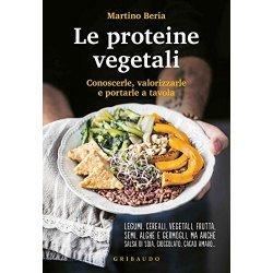 Le proteine vegetali Conoscerle, valorizzarle e...