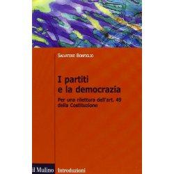 I partiti e la democrazia. Per una rilettura...