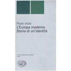 LEuropa moderna. Storia di unidentità