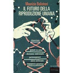 Il futuro della riproduzione umana