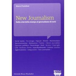 New journalism. Dalla crisi della stampa al...