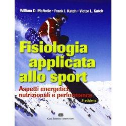 Fisiologia applicata allo sport. Aspetti...