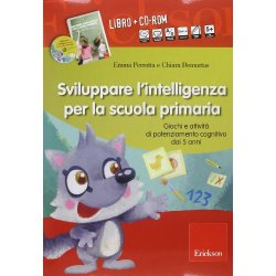 Sviluppare lintelligenza per la scuola primaria....