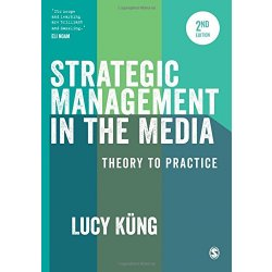 Strategic Management in the Media Theory to...