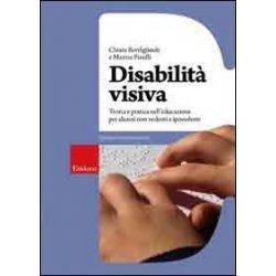 Disabilità visiva. Teoria e pratica...