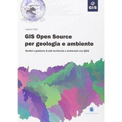 GIS open source per geologia e ambiente. Analisi...