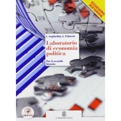 Laboratorio di economia politica. Vol. unico....