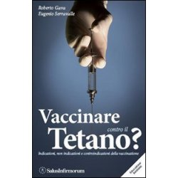 Vaccinare contro il tetano? Indicazioni, non...
