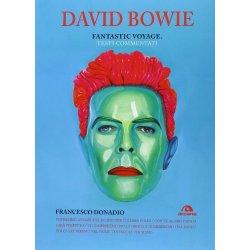 David Bowie. Fantastic voyage. Testi commentati