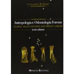 Antropologia e odontologia forense. Guida allo...