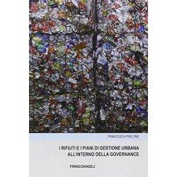 I rifiuti e i piani di gestione urbana allinterno...