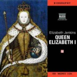 Queen Elizabeth I - a Biography (Karen Archer)